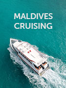 Maldives cruising