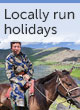 Locally run holidays