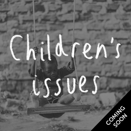 Children's issues, coming soon