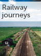 Railway journeys